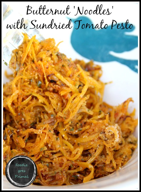 Butternut noodles with sundried tomato pesto {Paleo, Banting, LCHF}